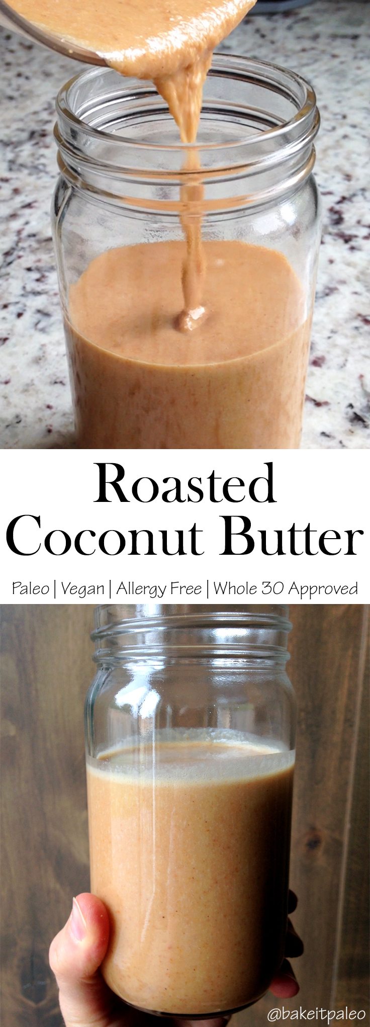 Whole 30 Approved Roasted Coconut Butter