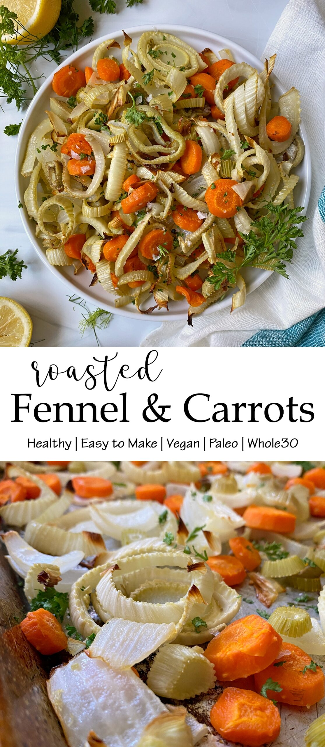 healthy roasted fennel and carrots recipe